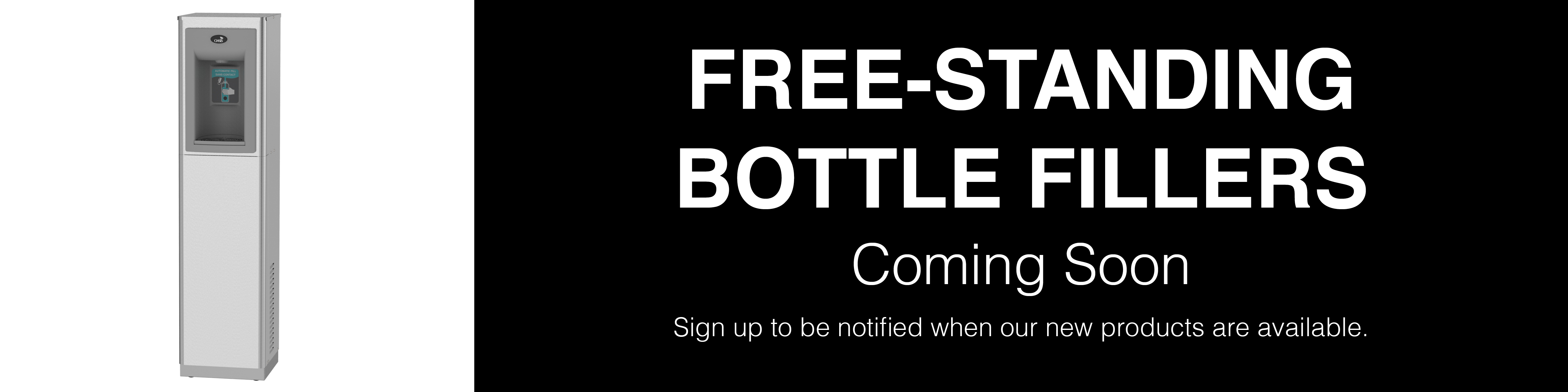 Coming Soon Bottle Fillers
